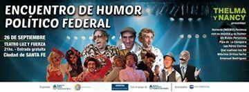 Encuentro de Humor Político Federal, sede Santa Fe
