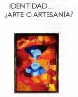Carlos Pellegrini: se presenta la Muestra Indetidad…¿Arte o Artesanía?