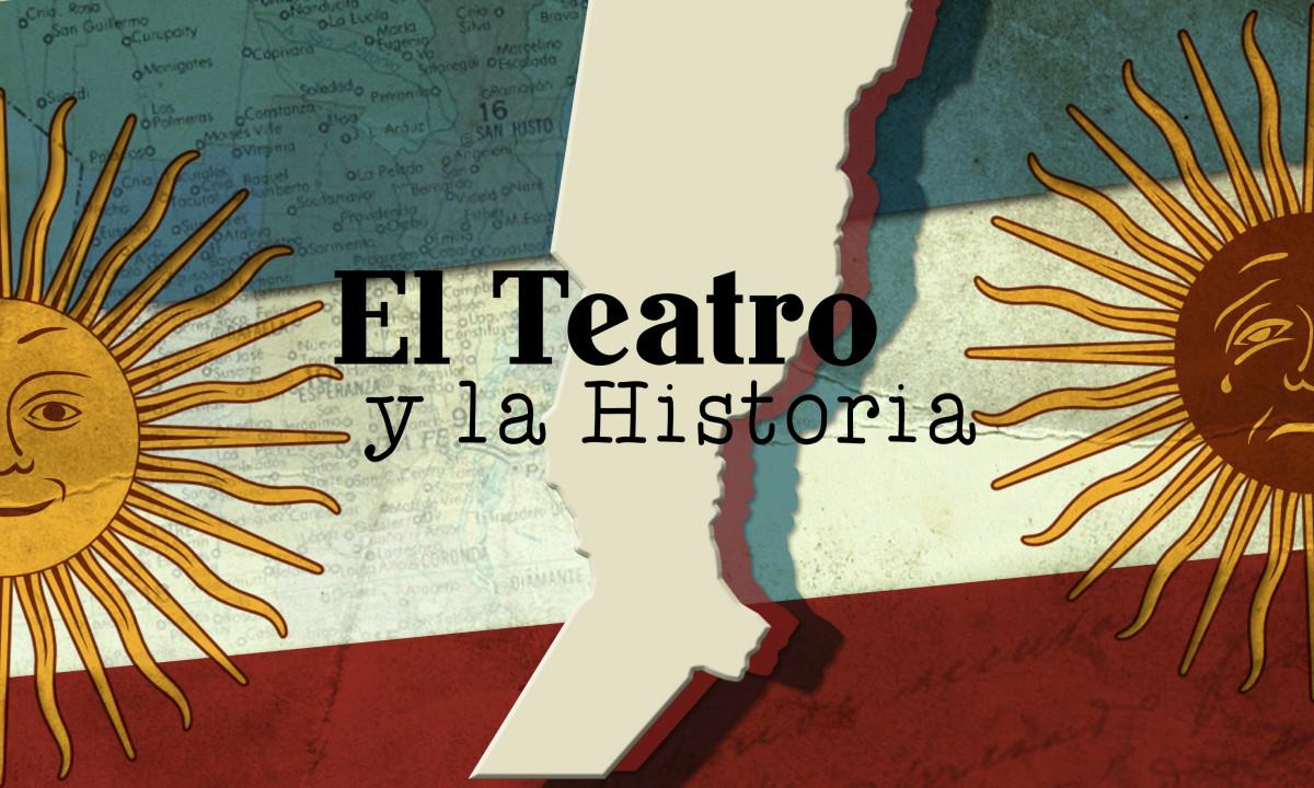 """Continúa abierta la convocatoria para participar del Proyecto """"El Teatro y la Historia"""""""
