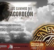 """""""Los Caminos del Acordeón"""" se exhibirá en el Festival Nacional de Folklore de Cosquín"""