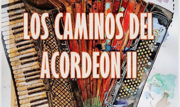 """En San Jorge y Casilda se registrarán """"Los Caminos del Acordeón II"""""""