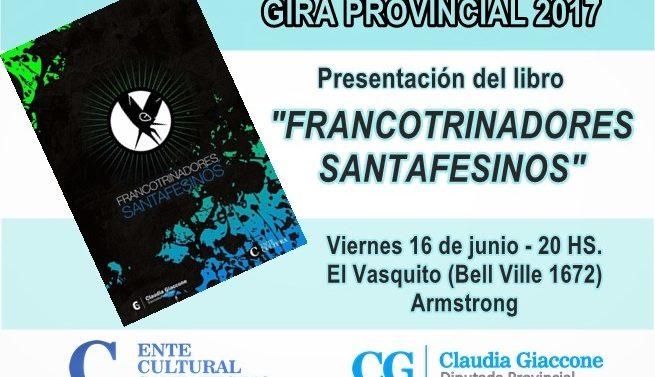 """En Armstrong se presentará la Antología """"Francotrinadores Santafesinos"""""""