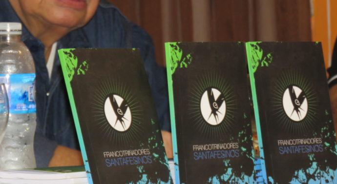 Se presentó en una noche de emociones la Antología «Francotrinadores Santafesinos»