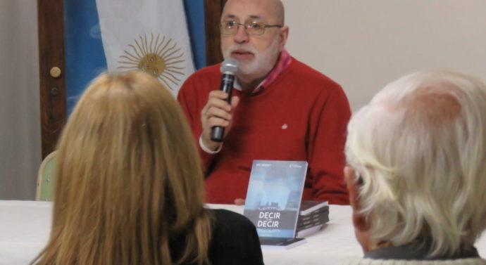 """El libro """"Decir o no decir"""" de Luis Blanco se presentó en la ciudad de Las Rosas"""