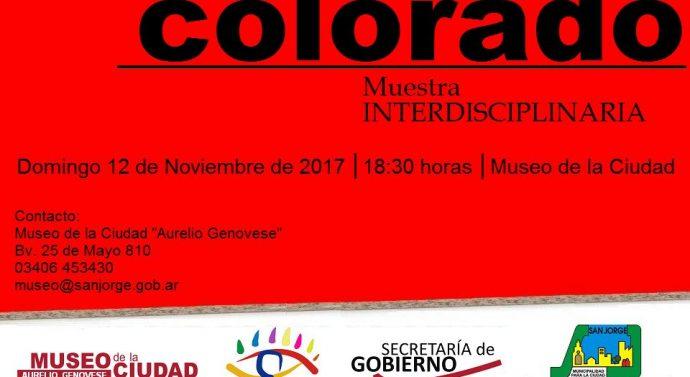 """San Jorge: Se presenta la Muestra Interdisciplinaria """"Colorado"""""""
