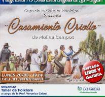 """Se pone en escena el """"Casamiento Criollo"""" en Casa del Bicentenario de Las Parejas"""
