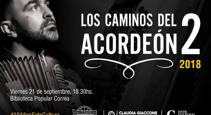 Peña «El Amanecer» de Correa presenta «Los Caminos del Acordeón 2»