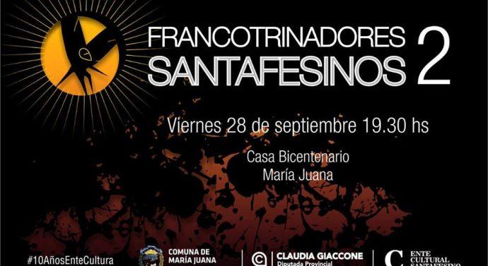 """El ciclo """"Francotrinadores Santafesinos"""" llegan a María Juana."""