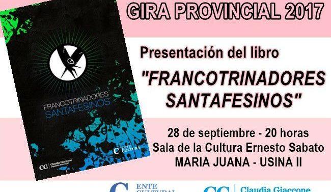 """María Juana presenta la Antología """"Francotrinadores Santafesinos"""""""