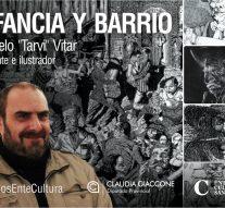 La Muestra «Infancia y Barrio» de Marcelo «Tarvi» Vitar girará por toda la provincia