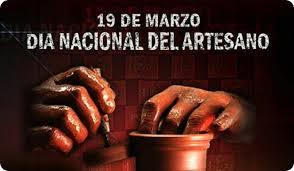 19 de marzo- Día Nacional del Artesano