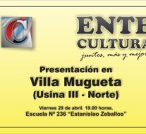En Villa Mugueta se presenta el Ente Cultural Santafesino