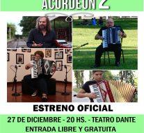 """En Casilda se estrena oficialmente """"Los Caminos del Acordeón 2"""""""