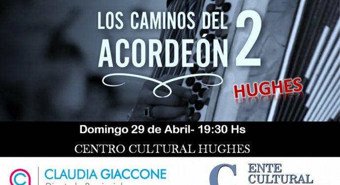 """""""Los Caminos del Acordeón 2"""" llega a la localidad de Hughes"""