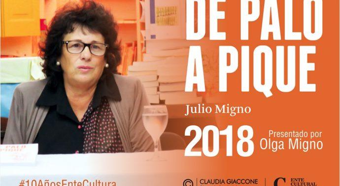 """Olga Migno presentará  """"De Palo a Pique"""" en la Biblioteca de la Vecinal """"La Patria"""""""