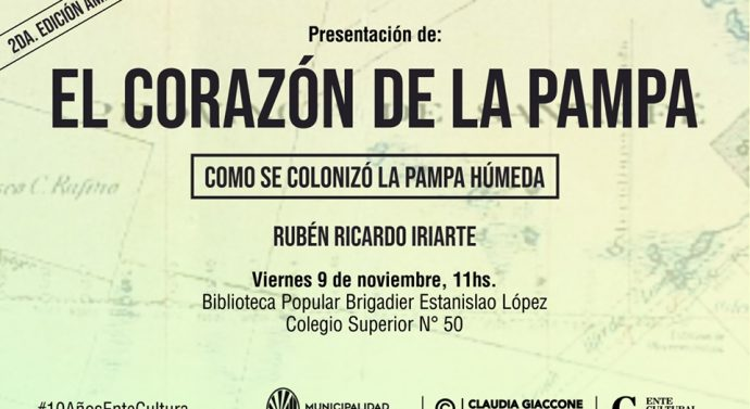 """Rubén Ricardo Iriarte presenta su libro """"El Corazón de la Pampa"""""""