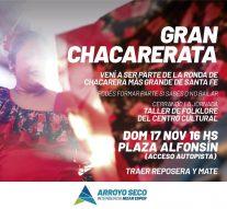 Arroyo Seco: Se viene la gran Chacarerata!