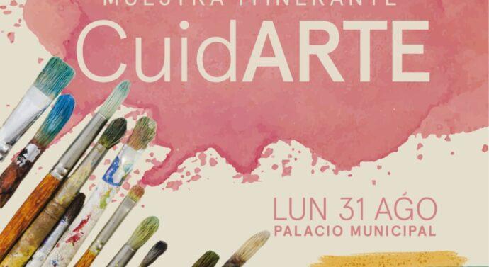 La muestra «CuidARTE» inicia su recorrido desde Arroyo Seco