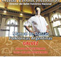 Gálvez y Santa Fe reciben al Director del Ballet Folclórico Nacional