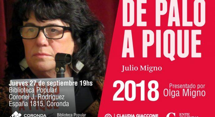 """Olga Migno presenta """"De Palo a Pique"""" en la ciudad de Coronda"""