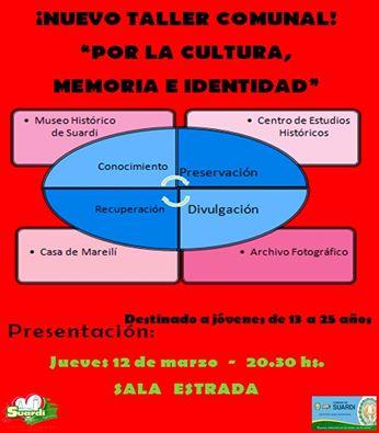 """Suardi: """"Por la Cultura, la Memoria y la Identidad"""", nuevo Taller Comunal"""