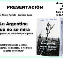 """Suardi: Presentación del libro """"La Argentina que no se mira"""""""