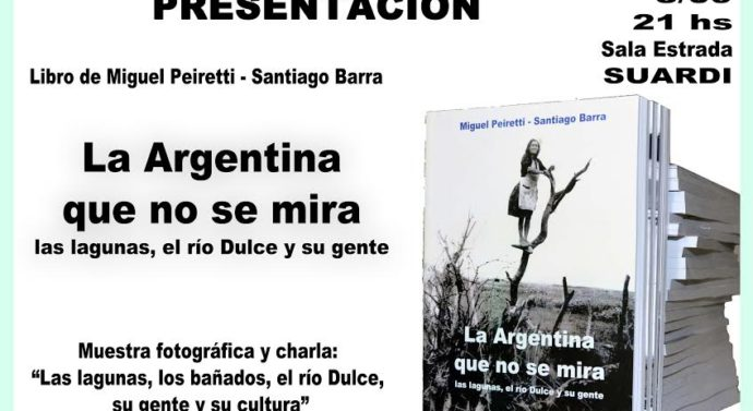 Suardi: Presentación del libro «La Argentina que no se mira»
