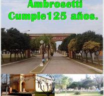 Actividades por el 125° aniversario de  Ambrosetti
