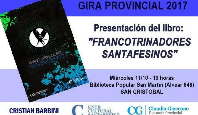 Llegan los «Francotrinadores Santafesinos» a la ciudad de San Cristóbal