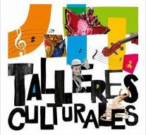 """Inscripciones a los """"Talleres Culturales"""" de Monte Oscuridad"""