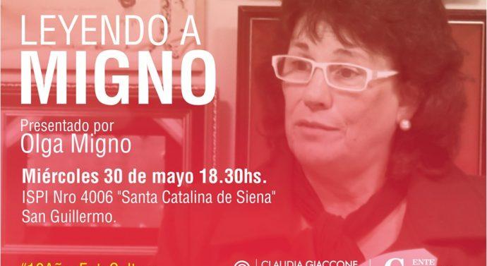 """""""Leyendo a Julio Migno"""" llega a la ciudad de San Guillermo"""