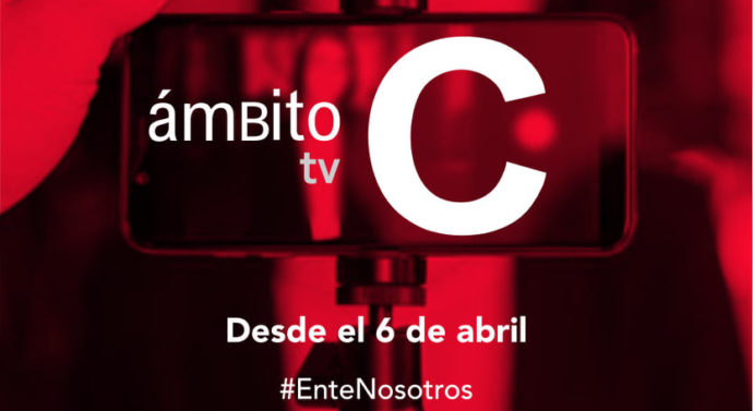 «Ámbito C» llega desde el lunes 6 de abril