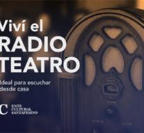 Vuelve el RadioTeatro de la mano del Ente Cultural Santafesino
