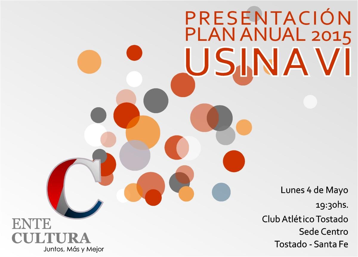 """El Ente Cultural presenta su """"Plan Anual 2015"""" en Tostado-Usina VI"""