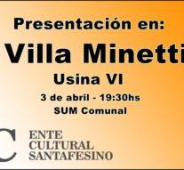 """El """"Plan 2017"""" del Ente Cultural Santafesino se presenta en Villa Minetti"""