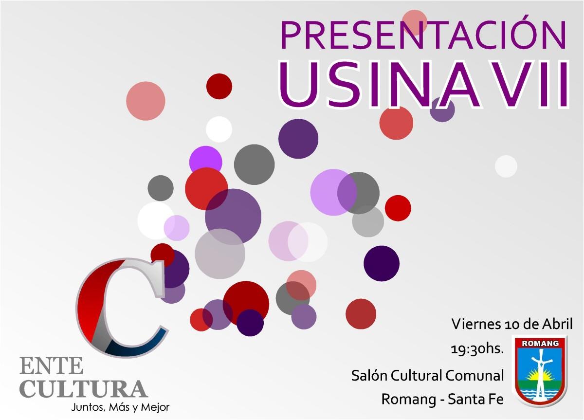 La Usina Cultural VII se presenta este viernes en Romang