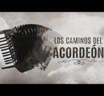 #EnteNosotros inicia con «Los Caminos del Acordeón I»